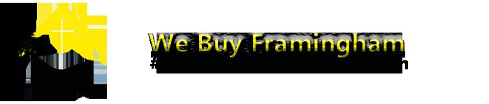 We Buy Framingham Houses
